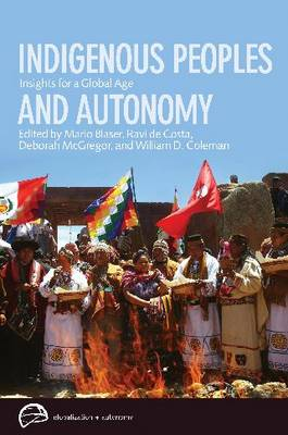 Indigenous Peoples and Autonomy by Ravi de Costa