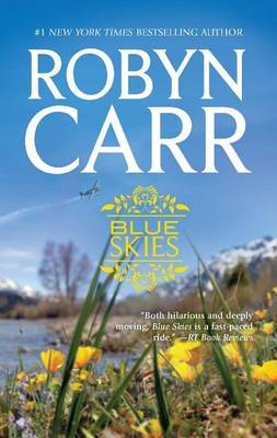 Blue Skies by Robyn Carr