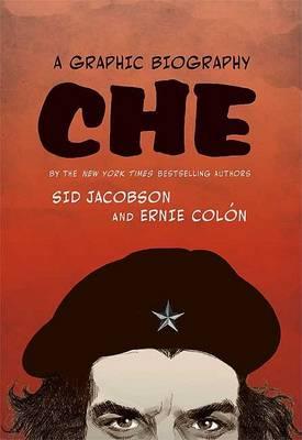 Che: A Graphic Biography book