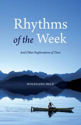 Rhythms of the Week by Wolfgang Held
