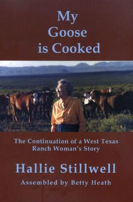 My Goose is Cooked by Hallie Stillwell