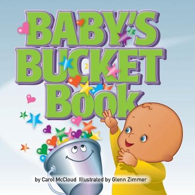 Baby's Bucket Book by Carol McCloud