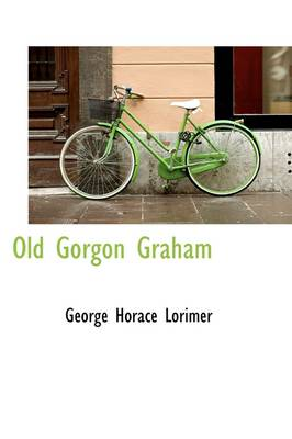 Old Gorgon Graham book