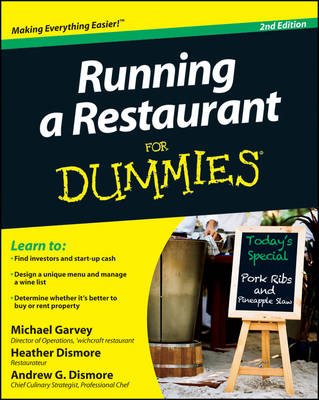 Running a Restaurant for Dummies, 2nd Edition by Michael Garvey