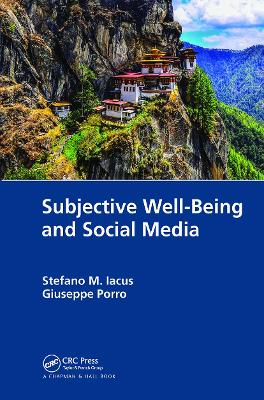 Subjective Well-Being and Social Media by Stefano M. Iacus