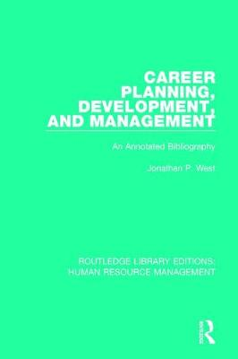 Career Planning, Development, and Management book