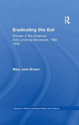 Eradicating this Evil by Mary Jane Brown