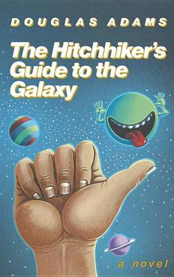 Hitchhiker's Guide to the Galaxy 25th Anniversary Edition by Douglas Adams