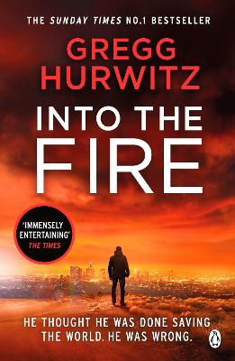 Into the Fire by Gregg Hurwitz