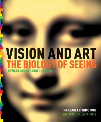 Vision and Art (3rd Edition) by Margaret S. Livingstone