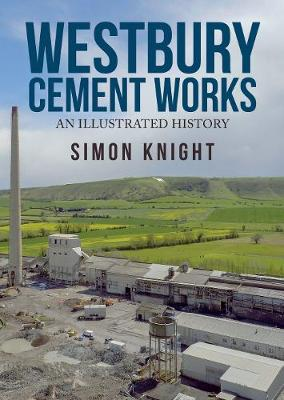 Westbury Cement Works by Simon Knight