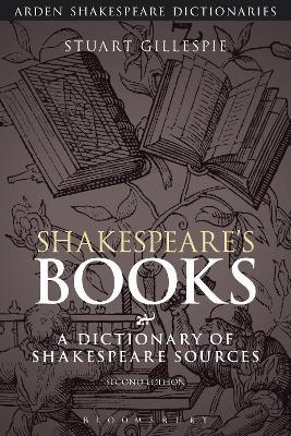 Shakespeare's Books by Stuart Gillespie