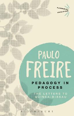 Pedagogy in Process by Paulo Freire