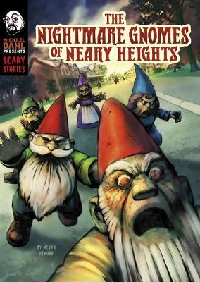 The Nightmare Gnomes of Neary Heights book