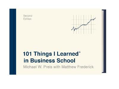 101 Things I Learned in Business School book