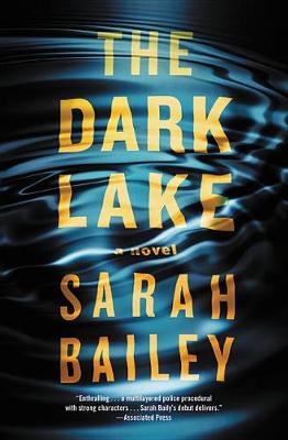 The Dark Lake by Sarah Bailey
