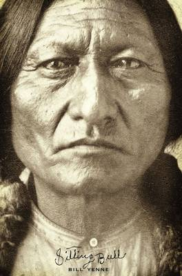 Sitting Bull by Bill Yenne