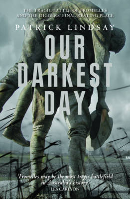 Our Darkest Day by Patrick Lindsay