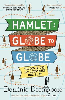 Hamlet: Globe to Globe by Dominic Dromgoole