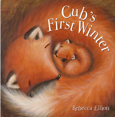 Cubs First Winter by Rebecca Elliott