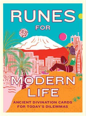 Runes for Modern Life: Ancient Divination Cards for Today's Dilemmas by Theresa Cheung