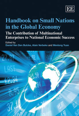 Handbook on Small Nations in the Global Economy by Daniel Van Den Bulcke