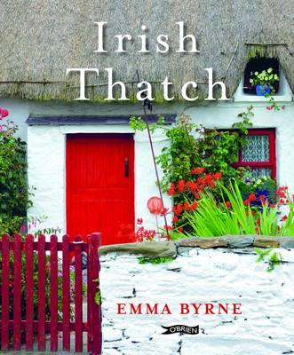Irish Thatch by Emma Byrne