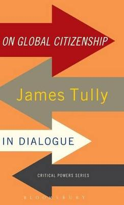 On Global Citizenship by James Tully