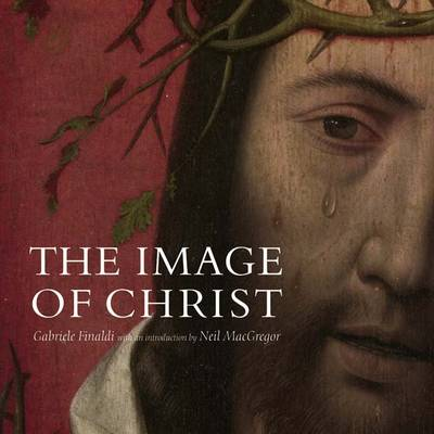 The Image of Christ by Gabriele Finaldi