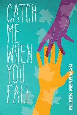 Catch Me When You Fall book