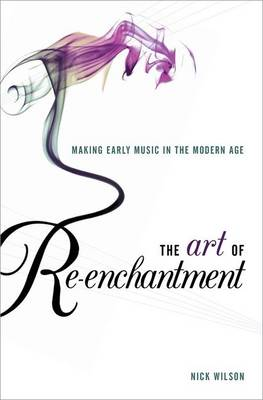 The Art of Re-enchantment by Nick Wilson