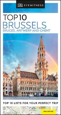 Top 10 Brussels, Bruges, Antwerp and Ghent by DK Travel
