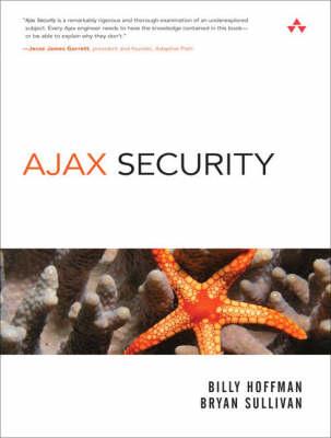 Ajax Security by Bryan Sullivan