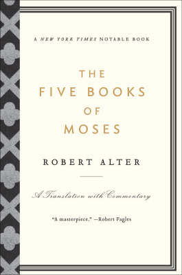 The Five Books of Moses by Robert Alter