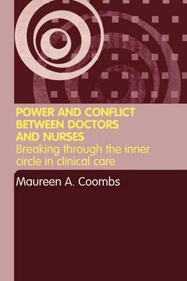 Power and Conflict Between Doctors and Nurses book