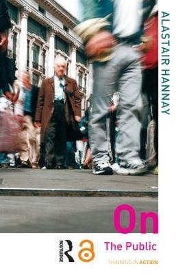 On the Public by Alastair Hannay