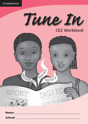 Tune In CE2 Pupil's Workbook by Tohmoh J. Yong