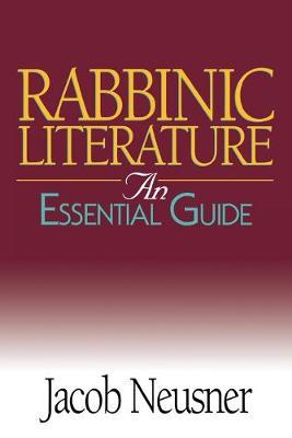 Rabbinic Literature by Jacob Neusner