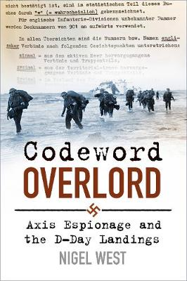 Codeword Overlord: Axis Espionage and the D-Day Landings book
