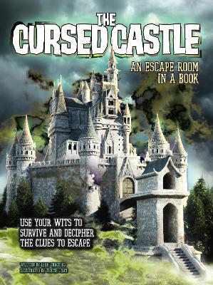 The Cursed Castle: An Escape Room in a Book: Use Your Wits to Survive and Decipher the Clues to Escape by L.J. Tracosas