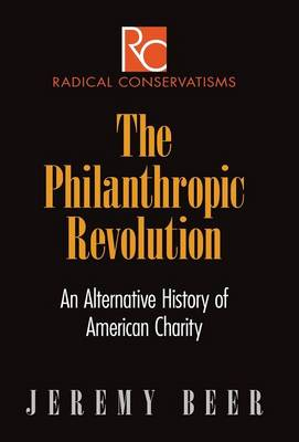 The Philanthropic Revolution by Jeremy Beer