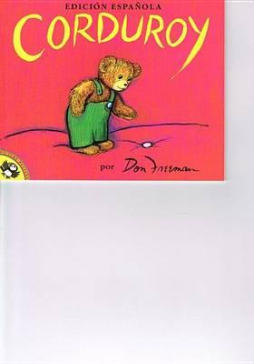 Corduroy (Spanish) by Don Freeman