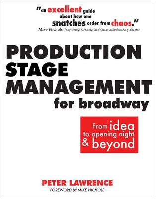 Production Stage Management for Broadway by Peter Lawrence