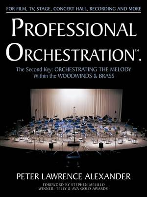 Professional Orchestration Vol 2b by Peter Lawrence Alexander