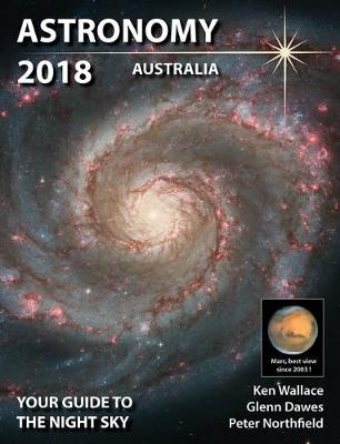 Astronomy 2018 Australia by Glenn, Northfield, Peter and Wallace, Ken Dawes