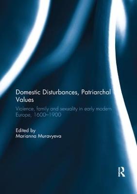 Domestic Disturbances, Patriarchal Values by Marianna Muravyeva