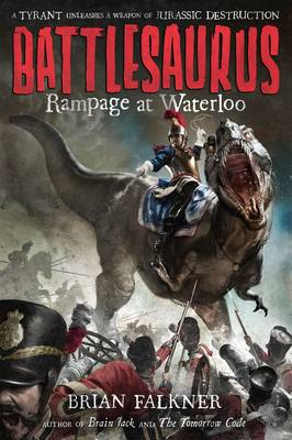 Rampage at Waterloo by Brian Falkner