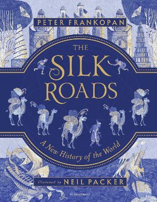 Silk Roads by Peter Frankopan