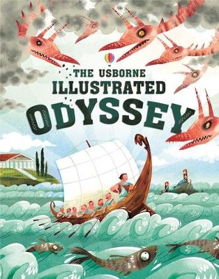 The Usborne Illustrated Odyssey by Homer