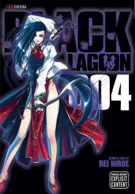 Black Lagoon, Vol. 4 by Rei Hiroe